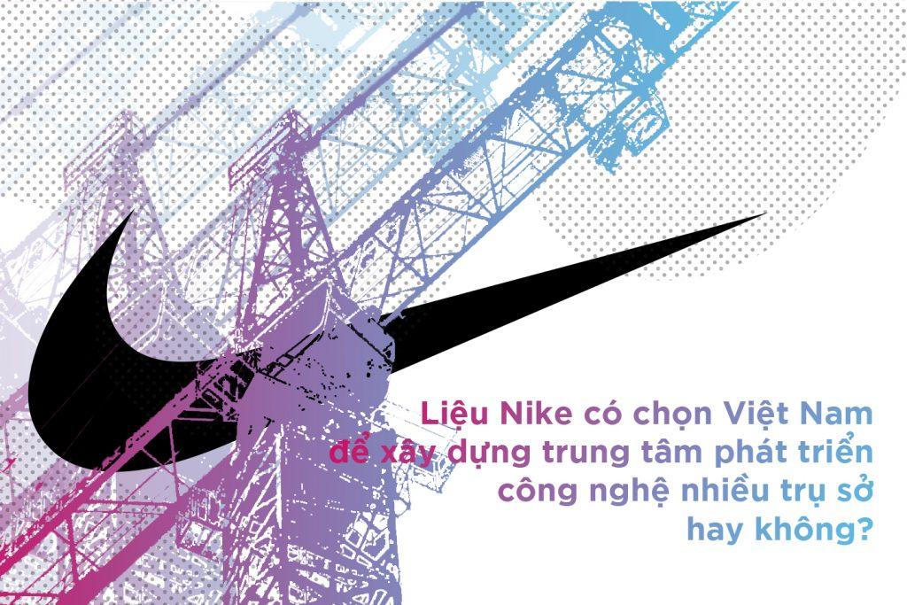Trong tương lai liệu Nike có chọn Việt Nam để xây dựng?